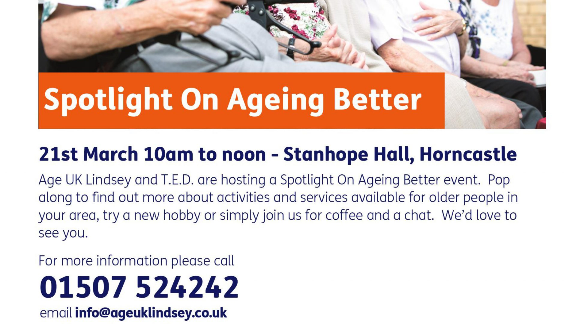 Spotlight on Ageing Better – Wednesday 21st March 10am til 12 noon The Stanhope Hall